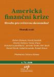 Americká finanční krize: hrozba pro světovou ekonomiku?