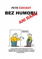 Bez humoru ani ránu