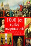 1 000 let ruské rozpínavosti