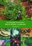 Netradiční ovoce do každé zahrady