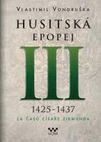Husitská epopej III. – Za časů císaře Zikmunda