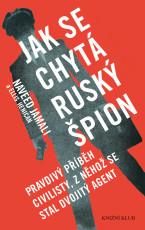 Jak se chytá ruský špion