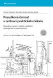 Posudková činnost v ordinaci praktického lékaře