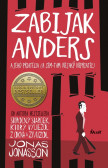 Zabijak Anders a jeho priatelia