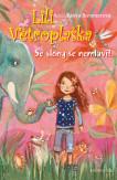 Lili Větroplaška 1: Se slony se nemluví!