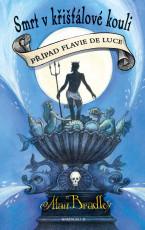 Smrt v křišťálové kouli - Případ Flavie de Luce 3