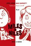 Miles a Niles: Kto z koho