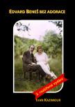Edvard Beneš bez adorace - 2. rozšířené vydání