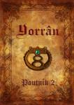 Yorrân: Poutník - 2. díl