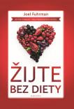 Žijte bez diety