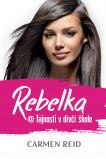 Rebelka @ Tajnosti v dívčí škole