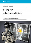 eHealth a telemedicína