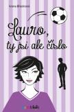 Lauro, ty jsi ale číslo
