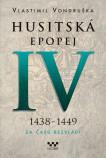 Husitská epopej IV. – Za časů bezvládí