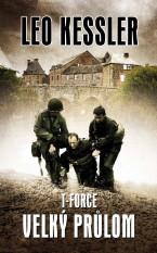 T-Force : Velký průlom