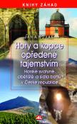 Hory a kopce opředené tajemstvím - horské svatyně, obětiště a sídla bohů v České republice