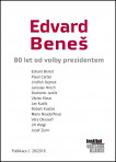 Edvard Beneš: 80 let od volby prezidentem