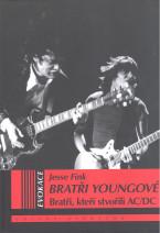 Bratři Youngové: Bratři, kteří stvořili AC/DC