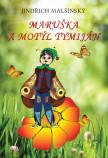 Maruška a motýl Tymiján