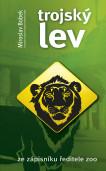 Trojský lev - Ze zápisníku ředitele ZOO