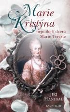 Marie Kristýna, nejmilejší dcera Marie..