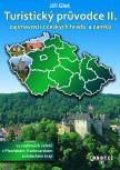 Turistický průvodce II. zajímavosti z českých hradů a zámků