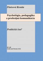 Psychologia  pedagogika a profesijna komunikacia  Prakticka časť