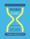 TEORIE ČASU– teorienerelativity