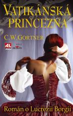 Vatikánská princezna - román o Lucrezii Borgii