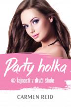 Party holka @ Tajnosti v dívčí škole