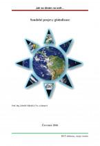 Jak se dívám na svět… Soudobé projevy globalizace