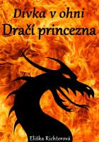 Dívka v ohni: Dračí princezna