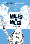 Miles a Niles (2): Je to zlé