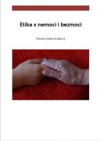 Etika v nemoci i bezmoci