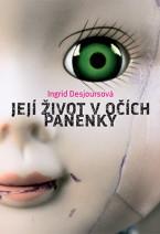 Její život v očích panenky