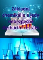 Základní chemikálie a jedy nebezpečné dýchacím cestám
