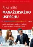 Šest pilířů manažerského úspěchu