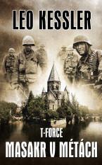 T - Force : Masakr v Métách