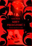 Krev predátorů 2: Mentální volání, Bratrstvo a Řád