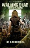The Walking Dead - Živí mrtví - Invaze