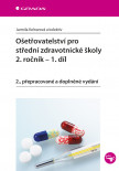 Ošetřovatelství pro střední zdravotnické školy - 2. ročník – 1. díl