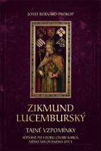 Zikmund Lucemburský - Tajné vzpomínky