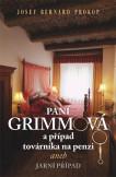 Paní Grimmová  a případ továrníka na penzi