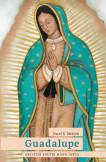 Guadalupe: Největší poutní místo světa