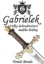 Gabrielek: Velká dobrodružství malého hrdiny