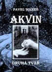 Akvin - Kniha druhá: Druhá tvář