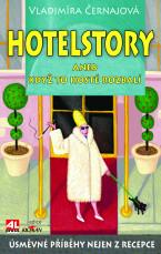 Hotelstory aneb když to hosté rozbalí