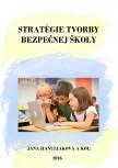 Stratégie tvorby bezpečnej školy