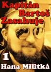 Kapitán Bartoš Zasahuje 1: Složitý případ