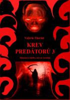 Krev predátorů 3: Thanatova kletba, návrat čaroděje